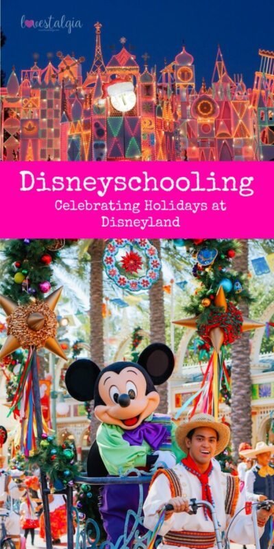 christmas at disney, holidays at disneyland, festival of holidays, celebrating holidays, disneyschooling